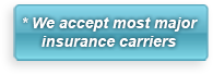 We accept most major insurance carriers.